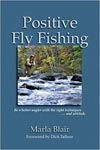 book_Marlablairpositiveflyfishing_SM