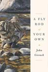 book_a_fly_rod_of_your_own_SM