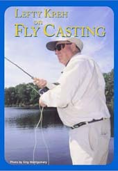 dvd_lefty_kreh_on_fly_casting_sm.jpg